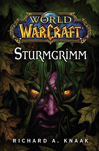 World of Warcraft: Sturmgrimm: Roman zum Game