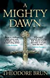 A Mighty Dawn (The Wanderer Chronicles Book 1)