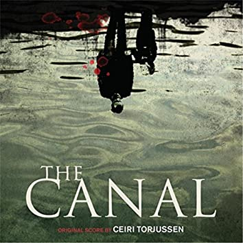 The Canal (Original Motion Picture Soundtrack)
