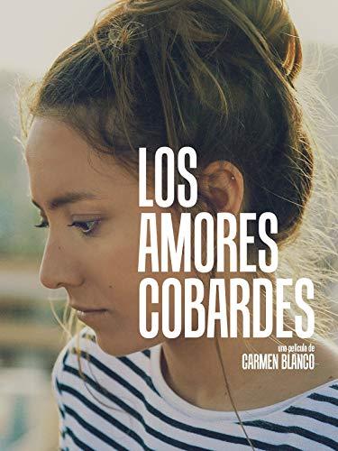 Loa Amores Cobardes (Coward Love)