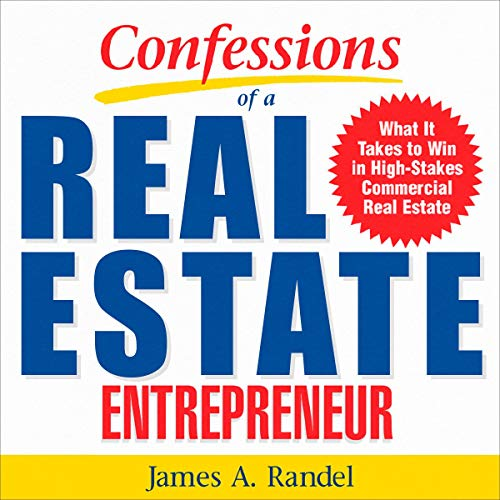 Confessions of a Real Estate Entrepreneur cover art