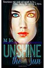 Unshine the Sun Paperback