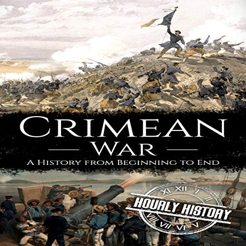 Crimean War: A History from Beginning to End Titelbild