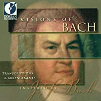 VISIONS OF BACH