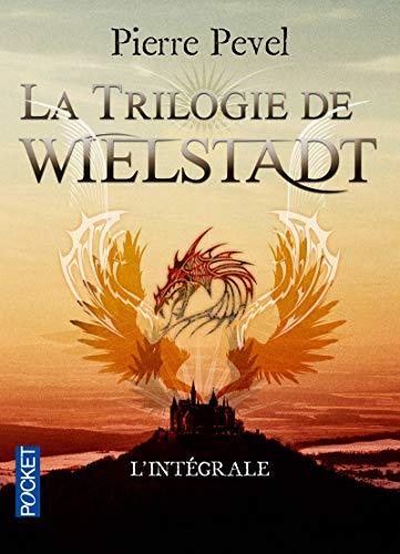 La trilogie de Wielstadt : Intégrale