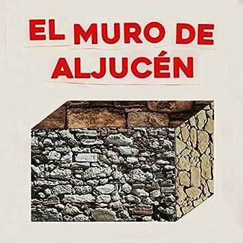 El Muro de Aljucén
