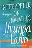Interpreter of Maladies: Stories: Stories of Bengal, Boston and Beyond (Roman) - Jhumpa Lahiri