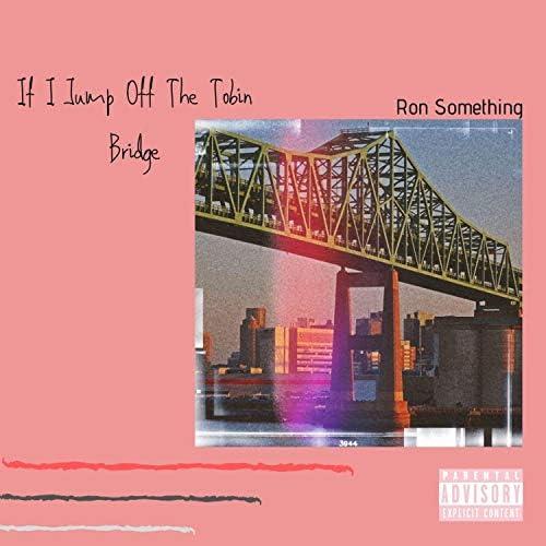 Ron Something