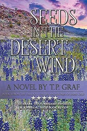 Seeds in the Desert Wind