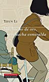 Muchacho de oro, muchacha esmeralda (GALAXIA NOVA nº 5) (Spanish Edition)