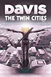 The Twin Cities (English Edition)