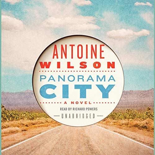 Panorama City Audiobook By Antoine Wilson cover art