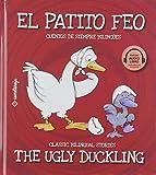 El Patito Feo/ The Ugly Duckling: 4 (Cuentos de siempre bilingües)