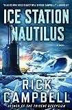 Ice Station Nautilus: A Novel (Trident Deception Series Book 3)
