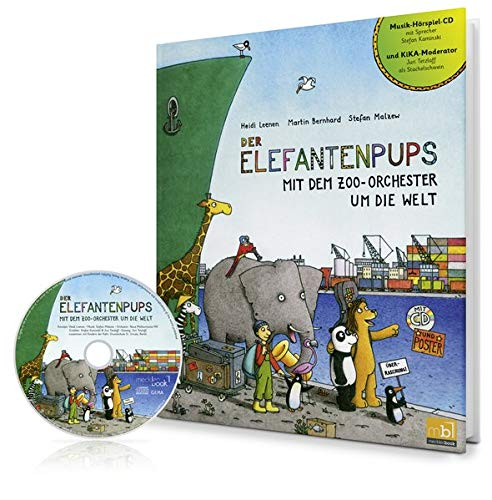 Der Elefantenpups: Mit dem Zoo-Orchester um die Welt