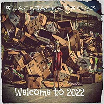 Welcome to 2022
