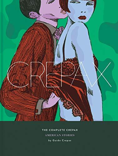 Crepax, G: Complete Crepax Vol. 5, The: Ameri