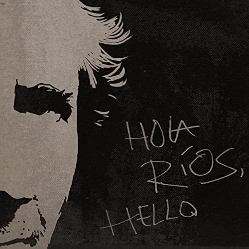 Hola Ríos, Hello