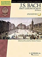 Bach: First Lessons in Bach (Schirmer Performance Editions)