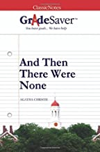 GradeSaver(TM) ClassicNotes: And Then There Were None