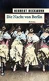 Herbert Beckmann: Die Nacht von Berlin