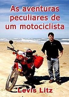 As Aventuras Peculiares de Um Motociclista