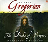 Mystic Gregorian - he Books of Prayers