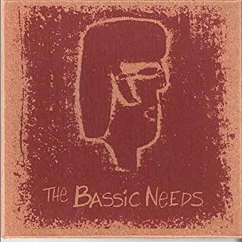 the Bassic Needs
