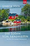 Die Toten von Sandhamn: Thomas Andreassons dritter Fall (Thomas Andreasson ermittelt, Band 3)