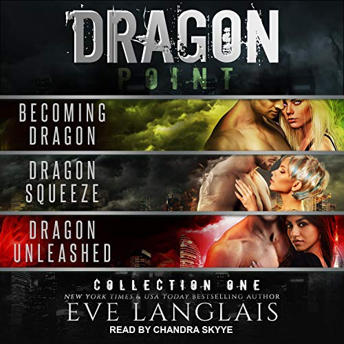 Dragon Point, Collection One Audiobook By Eve Langlais cover art