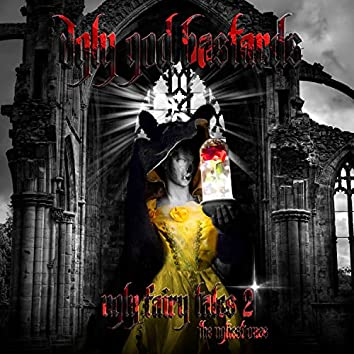 Ugly Fairy Tales, Vol. 2 - The Ugliest Ones