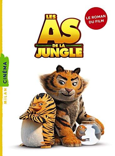 Les As de la jungle - La novélisation