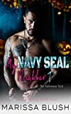 My Navy SEAL Neighbor 1: The Halloween Trick (Girls Playing with Fire)