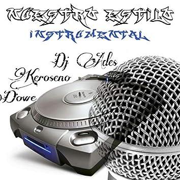 Nuestro Estilo (feat. Keroseno, Dowe) [Instrumental]
