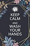 Keep Calm And Wash Your Hands T-Shirt - Notebook Journal By Feranosta: Lined Journal, 6x9 inches, 120 Pages
