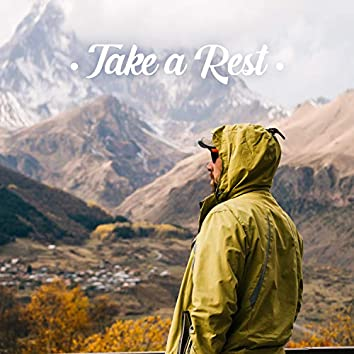 Take a Rest: Total Relaxing Sounds, Relieve Stress, Anxiety & Depression