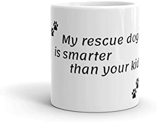 Best my dog is smarter than your kid Reviews