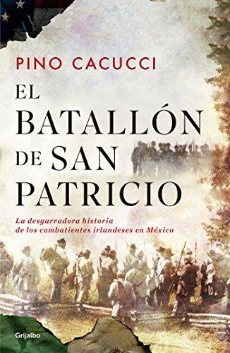 El batallón de San Patricio: La desgarradora historia de los combatientes irlandeses en México