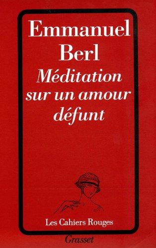 Méditation sur un amour défunt
