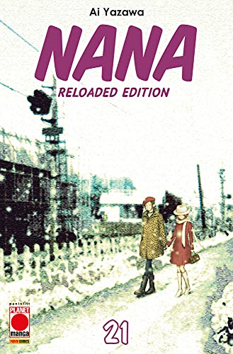 Nana. Reloaded Edition (Vol. 21)