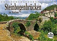 Steinbogenbruecken in Italien (Tischkalender 2022 DIN A5 quer): Roemische Bauwerke und mittelalterliche Kleinode (Geburtstagskalender, 14 Seiten )