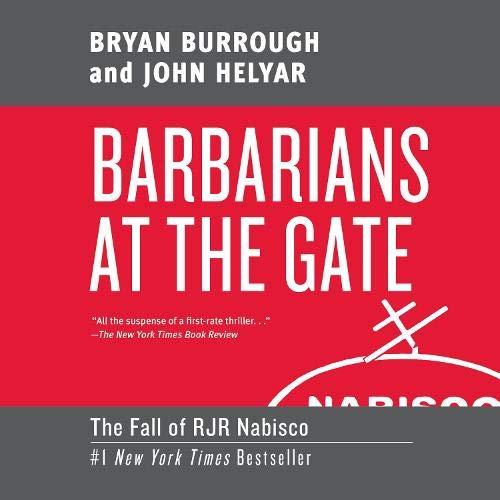 Barbarians at the Gate Audiobook By Bryan Burrough, John Helyar cover art