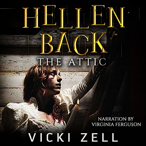 Hellen Back: The Attic audiobook cover art