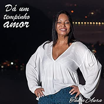 Dá um Tempinho Amor - Single