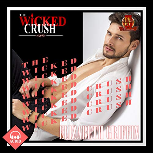 The Wicked Crush  audiobook cover art