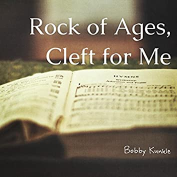 Rock of Ages, Cleft for Me