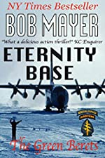 Eternity Base: The Green Berets: Dave Riley #5