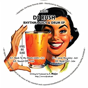 Rhythm, Juicy & Drum EP
