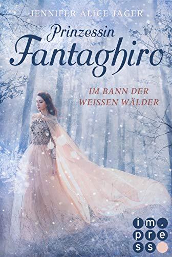 Prinzessin Fantaghiro. Im Bann der Weißen Wälder: Romantische Märchenadaption