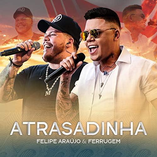Felipe Araújo & Ferrugem
